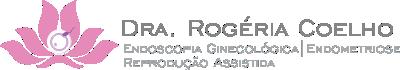 Dra Rogéria Coelho - Endometriose